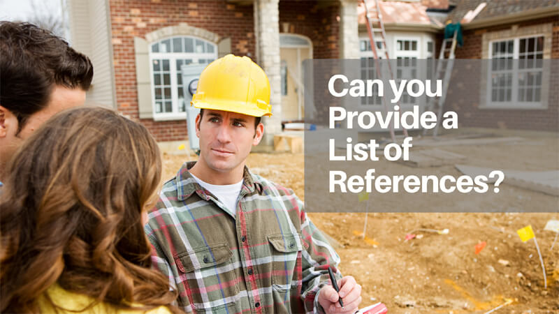 Ask Contractors For References
